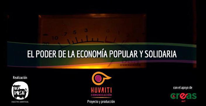 El poder de la Economía Popular y Solidaria.